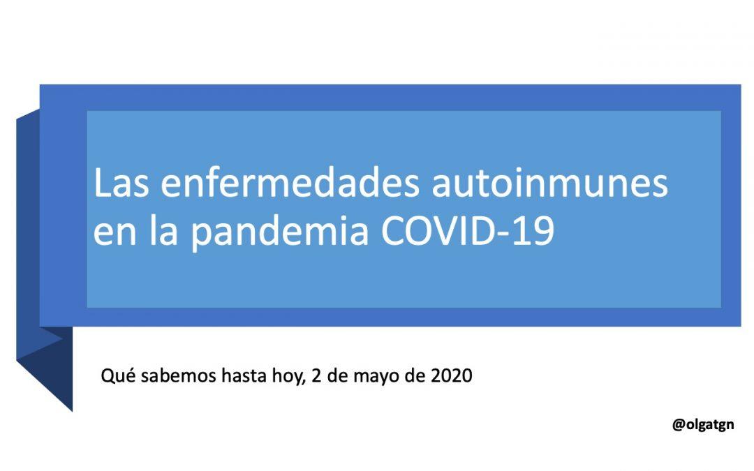 Las enfermedades autoinmunes en la pandemia COVID-19